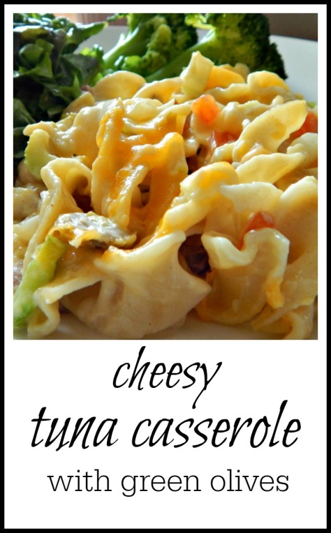 Easy Cheesy Tuna Casserole - it has green olives. Honestly I would have left them out but they turned out to be the best part!