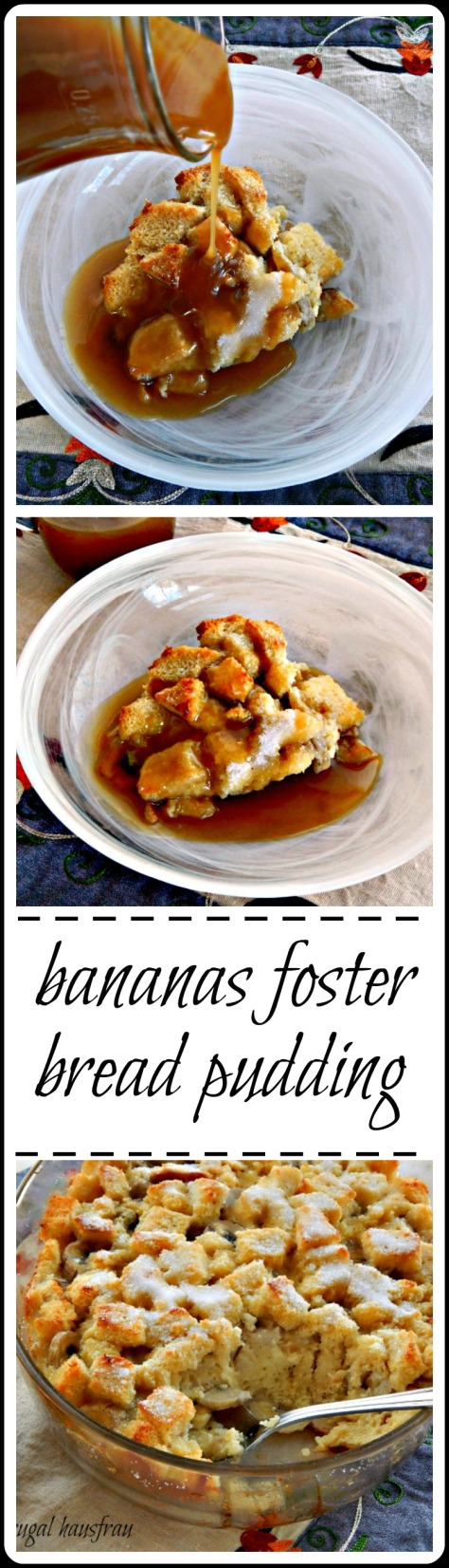 Bananas Foster Bread Pudding: Double that sauce and just try not to drink it, lol