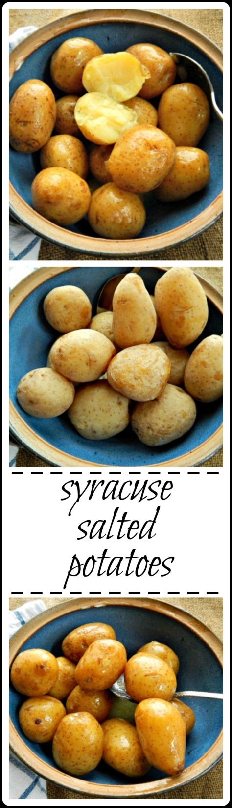 Syracuse Salted Potatoes - you'd think they'd be too salty but they're not! They're incredibly creamy and quite a treat!