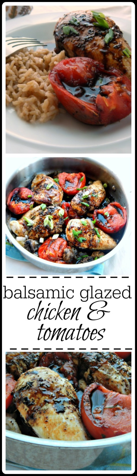 Balsamic Glazed Chicken & Tomatoes - so simple & so good. The big surprise? Those tomatoes steal the show.