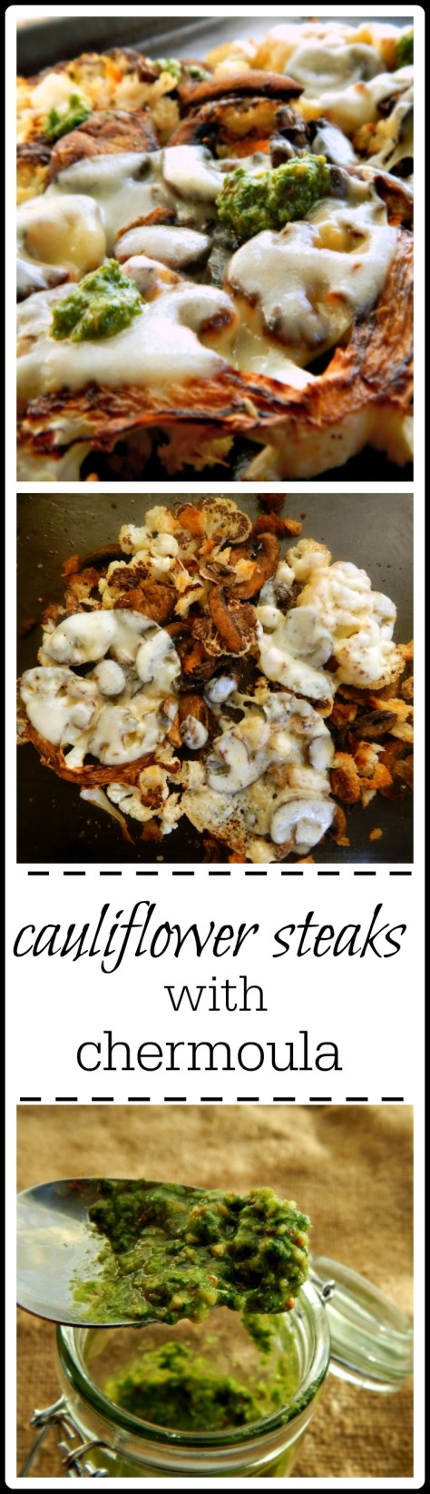 Roasted Cauliflower Steaks with Chermoula Sauce