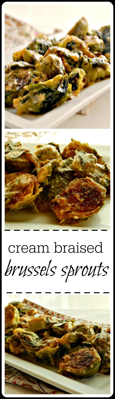 Cream Braised Brussels - they're absolutely terrific - talk about creamy, sweet, caramelized deliciousness!