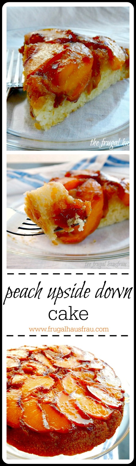Peach Upside Down Cake - this one is different & has caramelly goodness and cake that actually tastes good! The BEST peach upside down cake.