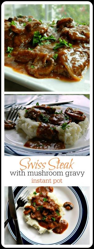 Super Easy Instant Pot Swiss Steak with Mushroom Gravy