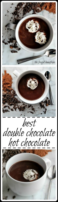 A double chocolate hot chocolate. Yea - hot chocolate combined with hot cocoa. A perfect indulgence