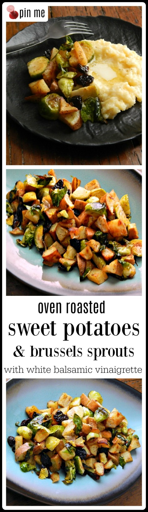 Oven Roasted Sweet Potatoes & Brussels Sprouts, roasted to perfection then tossed with a White Balsamic & Honey Vinaigrette